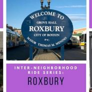 Inter-Neighborhood Ride: Roxbury